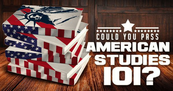 Could You Pass American Studies 101?