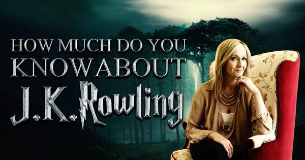 How Much Do You Know About J.K. Rowling?