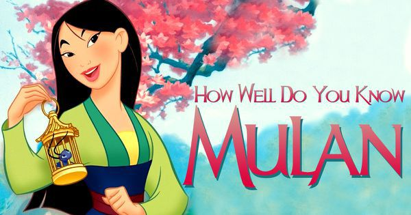 "How Well Do You Know ""Mulan""?"