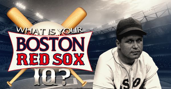 What Is Your Boston Red Sox IQ?