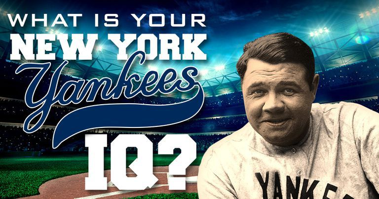 What Is Your New York Yankees IQ?
