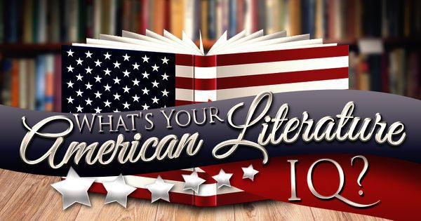 What's Your American Literature IQ?