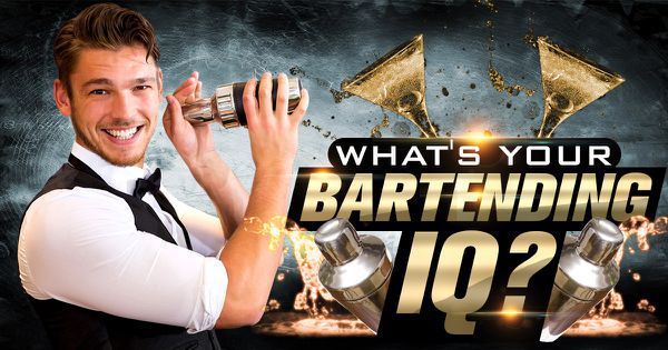 What's Your Bartending IQ?
