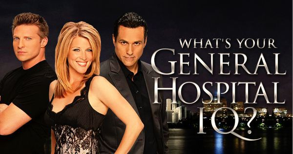 "What's Your ""General Hospital"" IQ?"