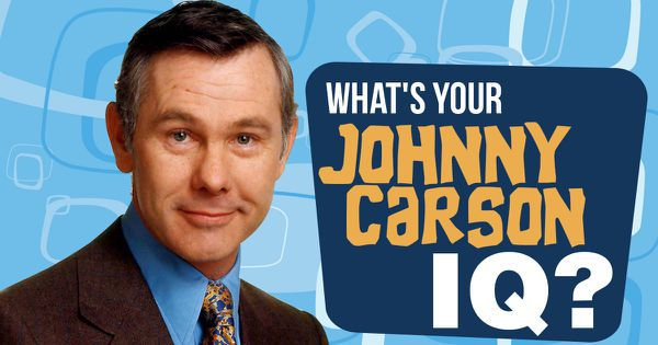 What's Your Johnny Carson IQ?
