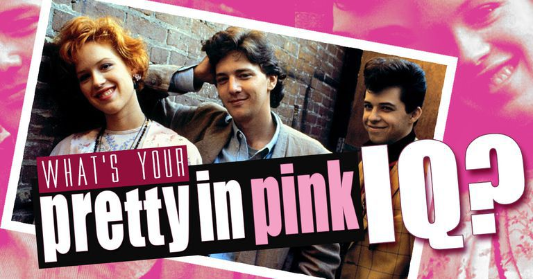 """What's Your """"Pretty In Pink"""" IQ?"""