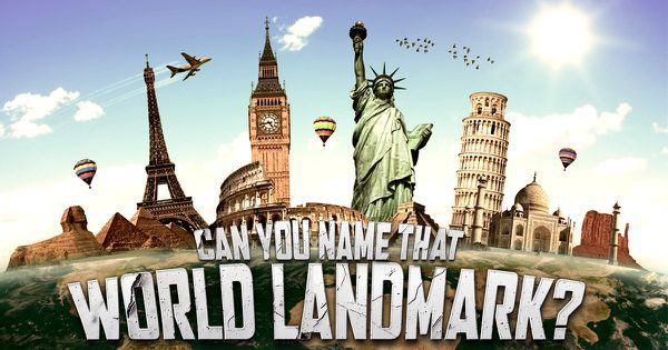 Can You Name That World Landmark?