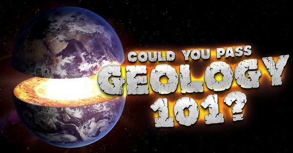 Could You Pass Geology 101?