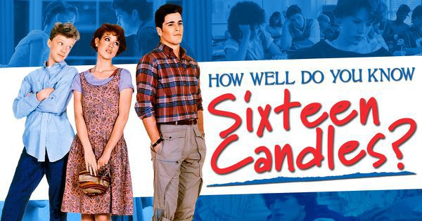 "How Well Do You Know ""Sixteen Candles""?"
