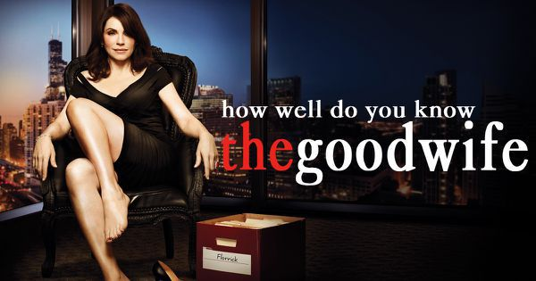 "How Well Do You Know ""The Good Wife""?"