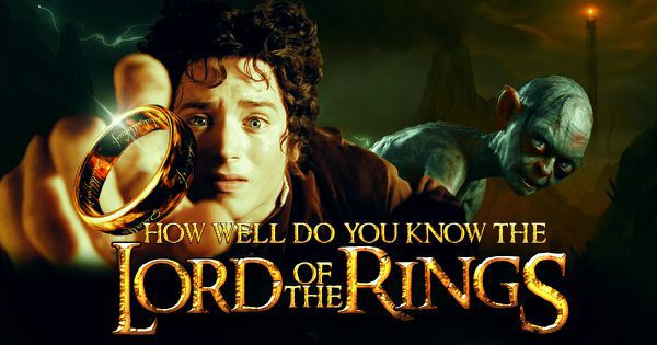 "How Well Do You Know ""The Lord of the Rings""?"