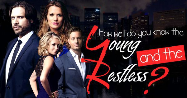 "How Well Do You Know ""The Young and the Restless""?"