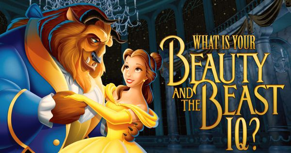 """What Is Your """"Beauty and the Beast"""" IQ?"""