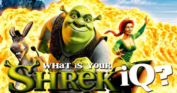 "What Is Your ""Shrek"" IQ?"