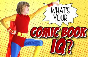 What's Your Comic Book IQ?