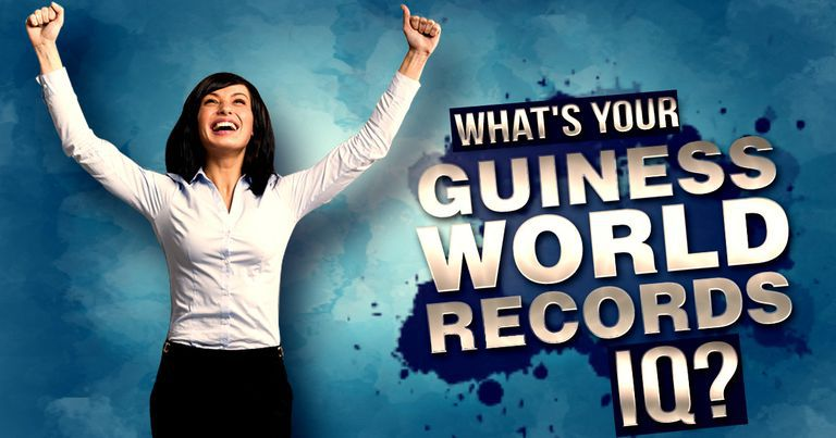 What's Your Guinness World Records IQ?