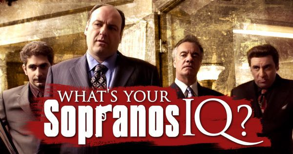 "What's Your ""Sopranos"" IQ?"