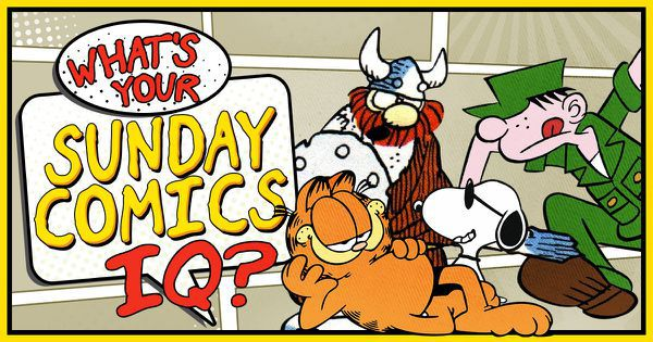 What's Your Sunday Comics IQ?