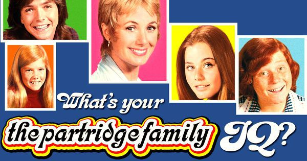 "What's Your ""The Partridge Family"" IQ?"