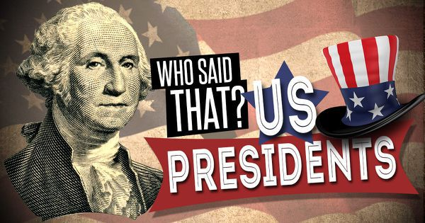 Who Said That? US Presidents