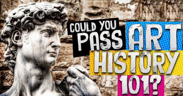 Could You Pass Art History 101?