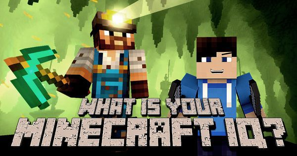 "What Is Your ""Minecraft"" IQ?"