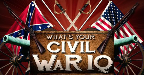 What's Your Civil War IQ?
