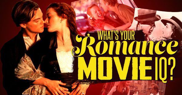What's Your Romance Movie IQ?
