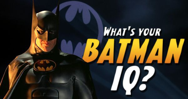 What's Your Batman IQ?
