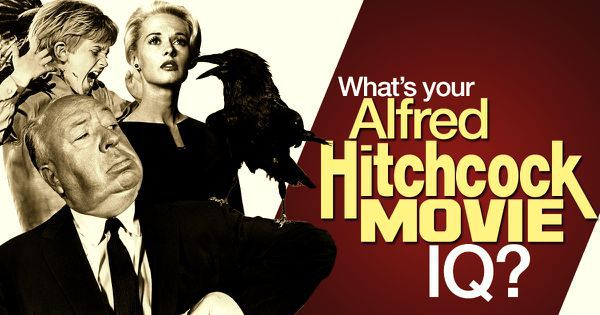 What's Your Alfred Hitchcock Movie IQ?